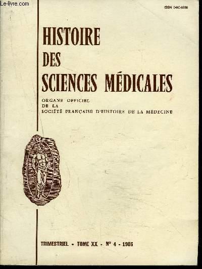 HISTOIRE DES SCIENCES MEDICALES TOME XX- N ° 4 - 1986 - sommaire : société fancaise d'histoire de la medecine , les ex-voto oculaire, une ruptures de corne utérine rudimentaire gravide en 1681 etc ..