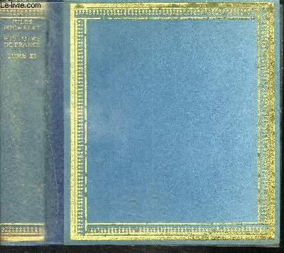 HISTOIRE DE FRANCE - TOME XI / POLITIQUE DES GUISES - LA GUERRE - METZ - 1548-1552 etc...