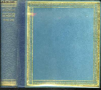 HISTOIRE DE FRANCE - TOME XVI / LES CEVENNES - 1702-1704 etc...