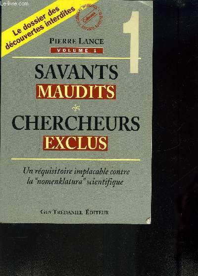 SAVANTS MAUDITS-CHERCHEURS EXCLUS