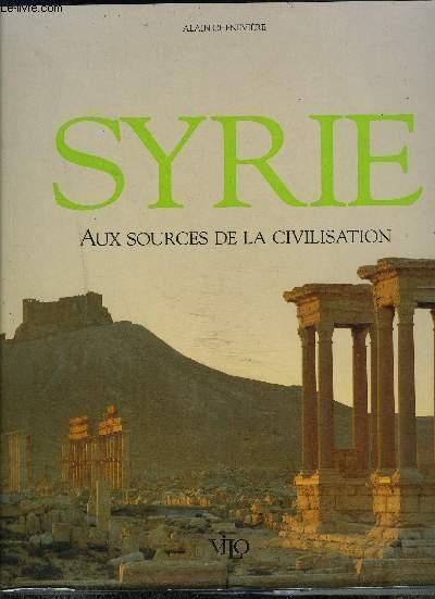SYRIE- AUX SOURCES DE LA CIVILISATION