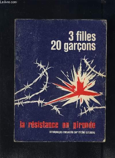 3 FILLES 20 GARCONS LA RESISTANCE EN GIRONDE exemplaire n° 526/900