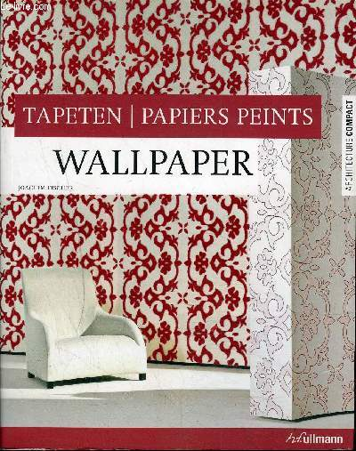 TAPETEN / PAPIERS PEINTS/ WALLPAPER COLLECTION ARCHITECTURE COMPACT TRI-LINGUE