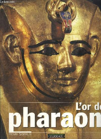 L OR DES PHARAONS
