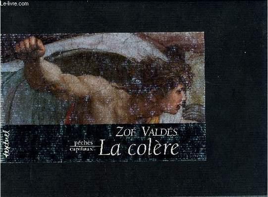 LA COLERE /  PECHE CAPITAUX