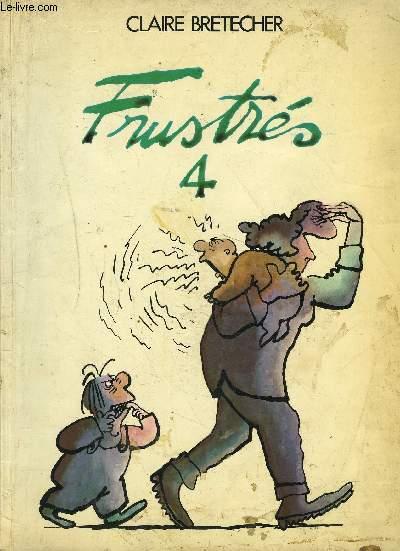 FRUSTRES N°4