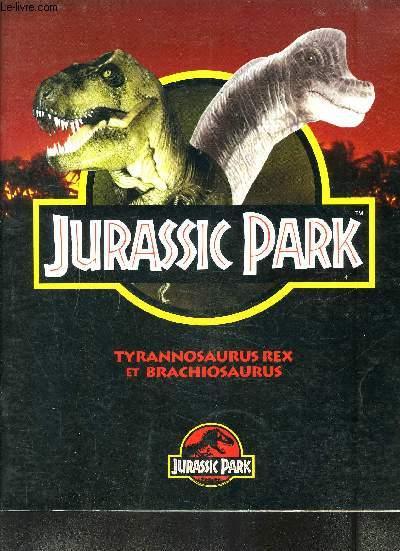 JURASSIC PARK / TYRANNOSAURUS REX- BRACHIOSAURUS