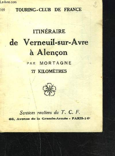 ITINEAIRE DE VERNEUIL-SUR-AVRE A ALENCON par mortagne 77 kilomètres