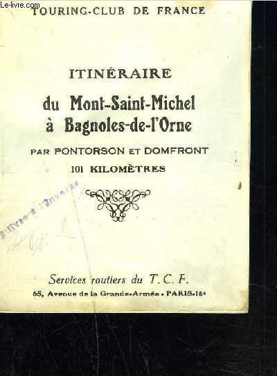 ITINERAIRE DUMONT-SAINT-MICHEL A BAGNOLS-DE-L'ORNE par pontorson et domfront 101 kilomètres