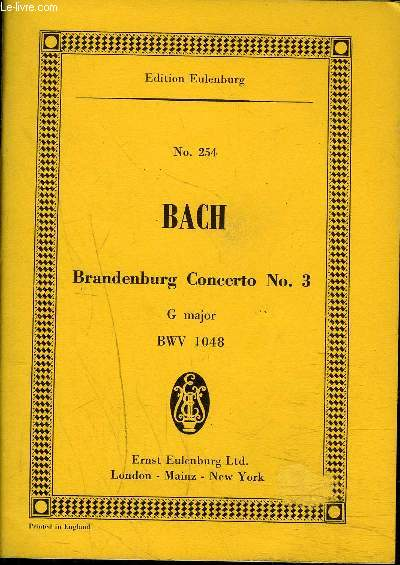 PARTITIONS : N° 254 BRANDENBURG CONCERTO N°3 G major BWV 1048