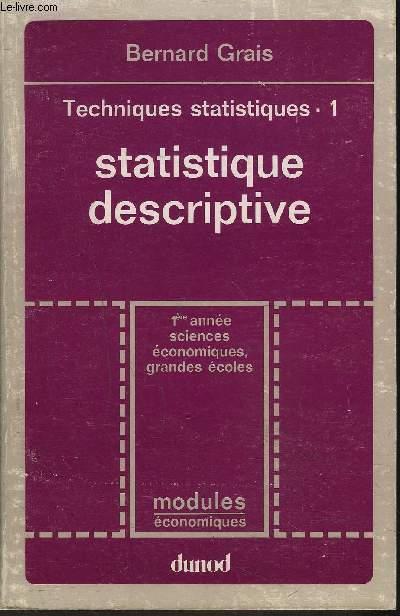 STATISTIQUE DESCRIPTIVE - 1ERE ANNEE SCIENCES, ECONOMIQUES GRANDES ECOLES.