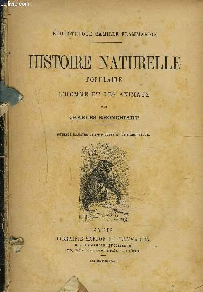 HISTOIRE NATURELLE POPULAIRE - L'HOMME ET LES ANIMAUX