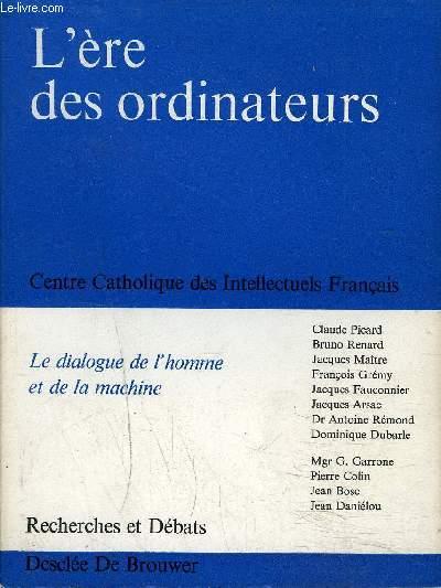 RECHERCHES ET DEBATS N°57 / L'ERE DES ORDINATEURS