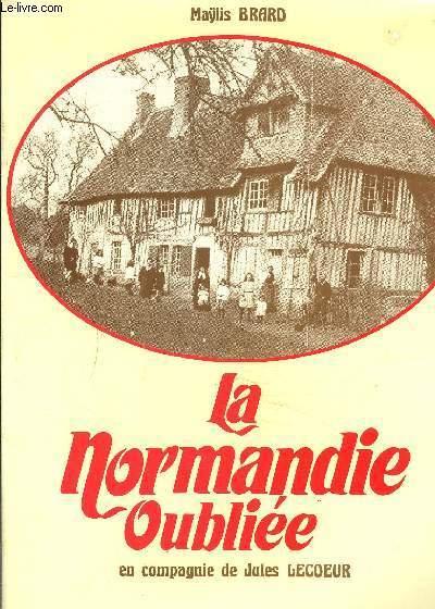 Promenades en Normandie sur les pas de Chateaubriand - Claude Le Roy