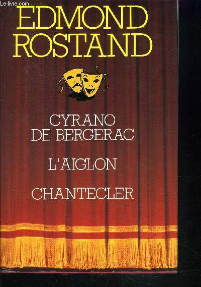 CYRANODE BERGERAC - L'AIGLON - CHANTECLER