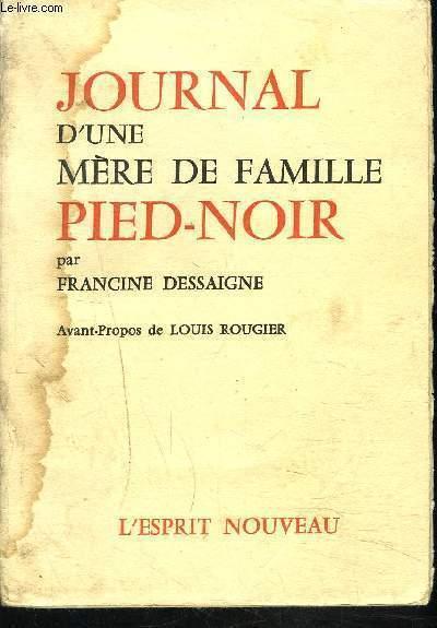 JOURNAL D'UNE MERE DE FAMILLE PIED NOIR
