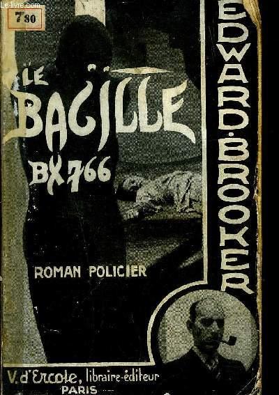 LE BACILLE B.X 766