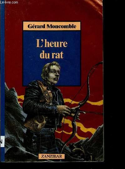 L'HEURE DU RAT