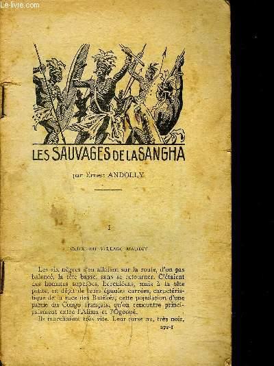 LES SAUVAGES DE  LA SHANGHA