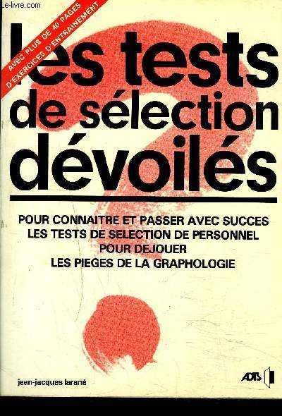 LES TESTS DE SELECTION DEVOILES