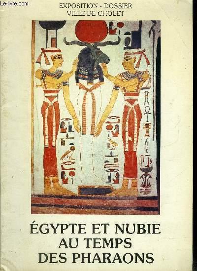 EGYPTE ET NUBIE AU TEMPS DES PHARAONS