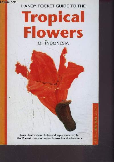 TROPICAL FLOWERS OF INDONESIA