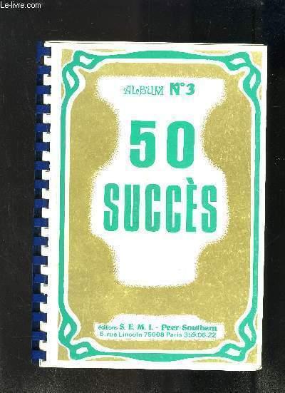 50 SUCCES - ALBUM N� 3 (MANQUE 31 PAGES)