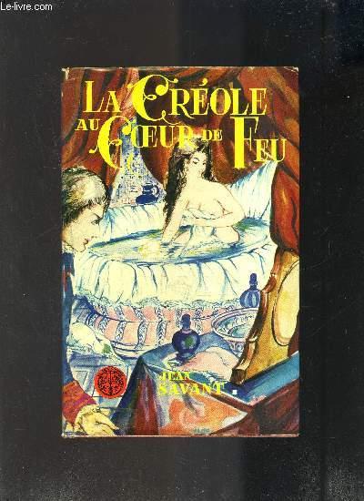LA CREOLE AU COEUR DE FEU