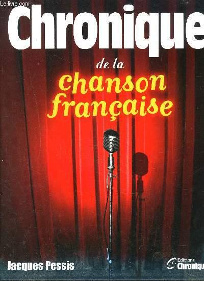 CHRONIQUE DE LA CHANSON FRANCAISE