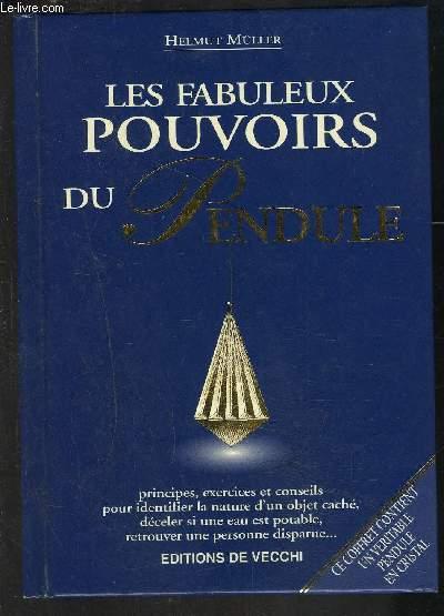 LES FABULEUX POUVOIRS DU PENDULE- LE PENDULE N EST PAS INCLUS