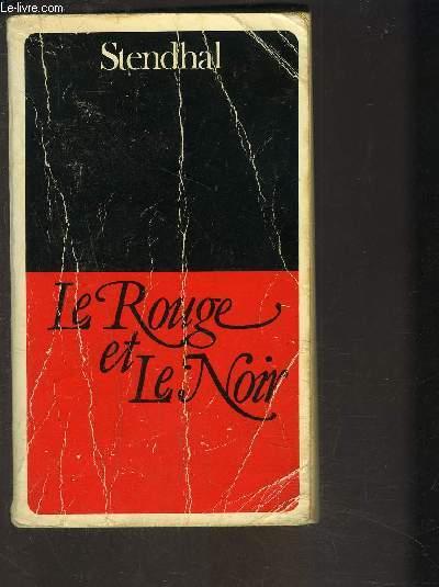 LE ROUGE ET LE NOIR- Chronique du XIXe siècle