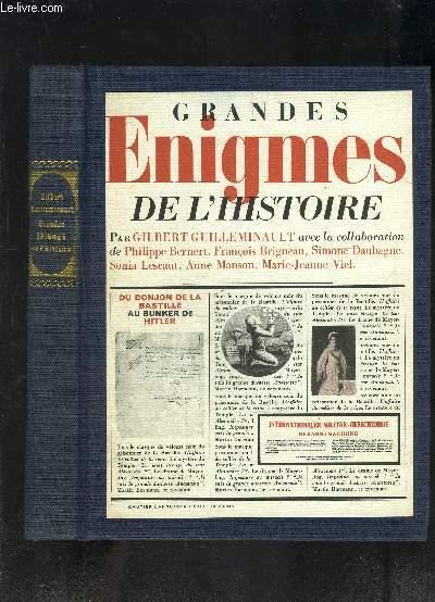 GRANDES ENIGMES DE L HISTOIRE DU DONJON DE LA BASTILLE AU BUNKER DE HITLER