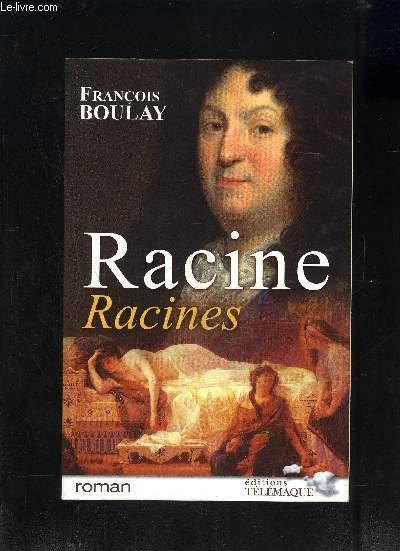 RACINE RACINES