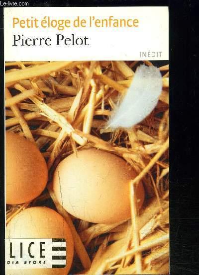 PETIT ELOGE DE L ENFANCE