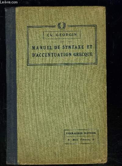 MANUEL DE SYNTAXE ET D ACCENTUATION GRECQUE