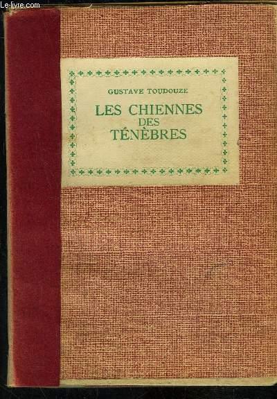 LES CHIENNES DES TENEBRES