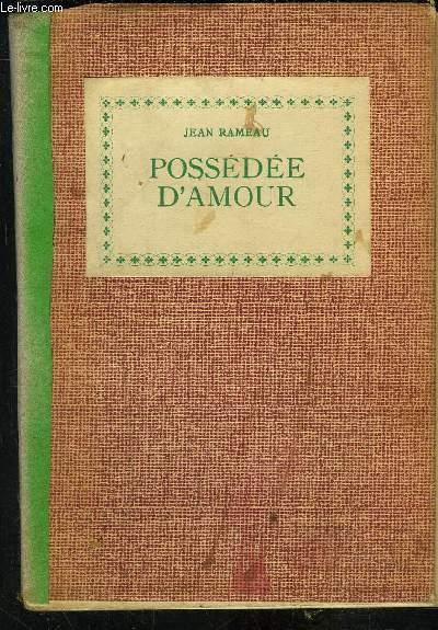 POSSEDEE D AMOUR