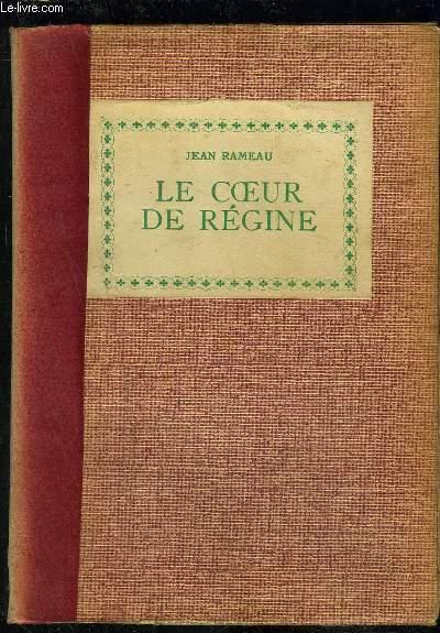 LE COEUR DE REGINE