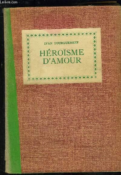 HEROISME D AMOUR