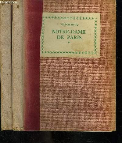 NOTRE-DAME DE PARIS- 2 TOMES EN 2 VOLUMES
