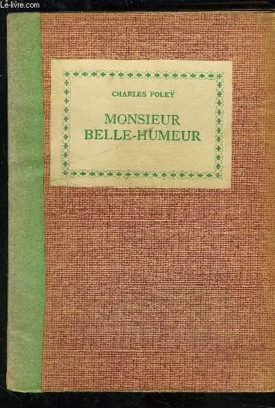 MONSIEUR BELLE-HUMEUR