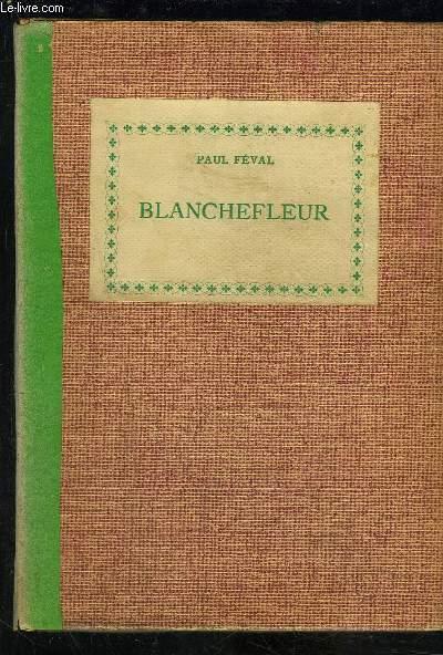 BLANCHEFLEUR