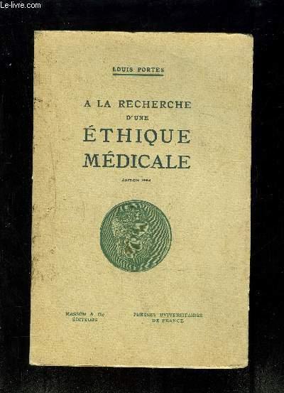 A LA RECHERCHE D UNE ETHIQUE MEDICALE