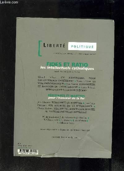 LIBERTE POLITIQUE- REVUE TRIM. N°9  JUILL-AOUT 1999 - Fides et Ratio : Les intellectuels catholiques - Résistants et martyrs: Pour l'honneur de la foi-