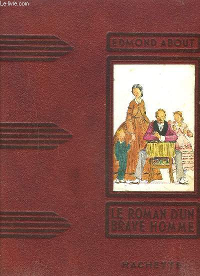 LE ROMAN D UN BRAVE HOMME- COLLECTION DES GRANDS ROMANCIERS