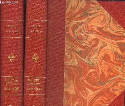 MARCEL PROUST- 2 TOMES EN 2 VOLUMES- TOME 1: 1871-1903: LES ANNEES DE JEUNESSE- TOME 2: 1904-1922: LES ANNEES DE MATURITE