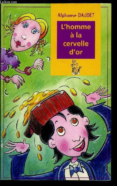 L HOMME A LA CERVELLE D OR