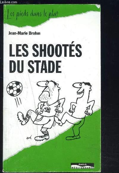 LES SHOOTES DU STADE