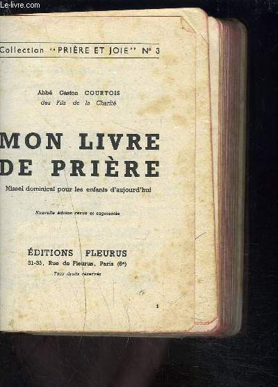 MON LIVRE DE PRIERE- MISSEL DOMINICAL POUR LES ENFANTS D AUJOURD HUI