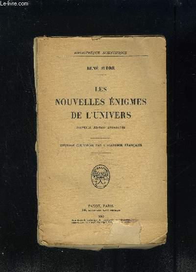 LES NOUVELLES ENIGMES DE L UNIVERS